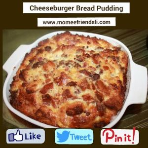 cheeseburger bread pudding