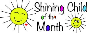 shining child of the month