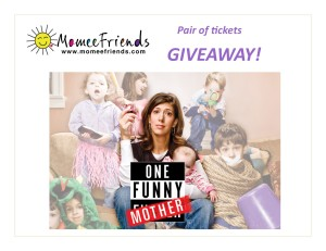 ONE FUNNY MOTHER GIVEAWAY!
