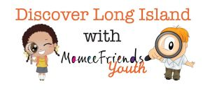 Discover Long Island with momee friends youth
