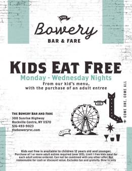 the bowery kids eat free