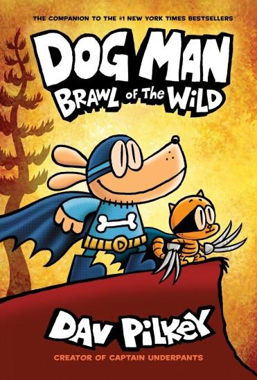 Dog Man #6 Brawl of the Wild Cover (1)